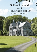 Ireland's top 30 family hotels, February 2016